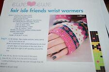 Fair Isle Friends Wrist Warmers Knitting Pattern Ewe Ewe Yarns