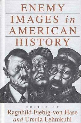 Enemy Images in American History by Hase, Ragnhild Fiebig-Von