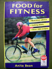 Food for Fitness : Nutrition Guide--Eating Plans--Over 200 Recipes by Anita...