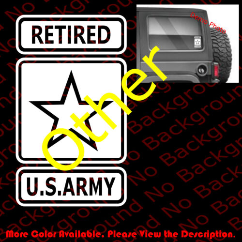United States Army RETIRED USA Vinyl Die Cut Decals Jeep Rubicon Wrangler AY002