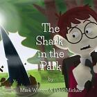 Shark in The Park 9788461687534 by Mark Watson Paperback