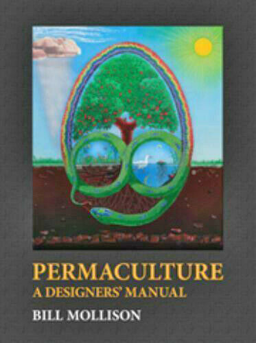 BILL MOLLISON Permaculture: A Designers' Manual
