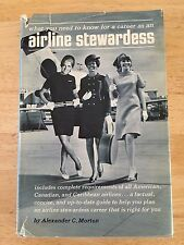 """Vintage 1968 Book """"What you need to know for a career as an Airline Stewardess"""""""