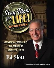 Stay Rich For Life! Workbook: Growing & Protecting Your Money in Turbulent Times