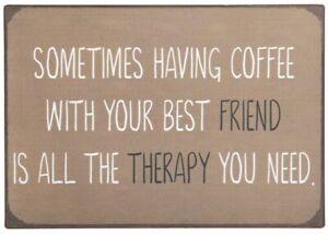 """Laursen - Blechschild """"Coffee Friend Therapy .."""" Wandschild Metallschild 8939-00"""