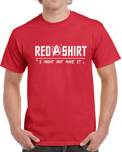615-Red-Shirt-might-not-make-it-mens-T-shirt-funny-star-geek-trek-costume-new