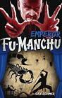 Fu-Manchu - Emperor Fu-Manchu by Sax Rohmer (Paperback, 2015)