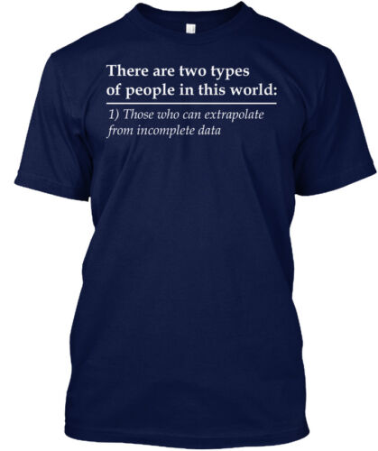 Who Can Extrapolate From Incomplete Data There Are Hanes Tagless Tee T-Shirt