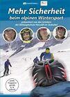 Mehr Sicherheit beim alpinen Wintersport (2013)