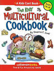 Kids' Multicultural Cookbook: Food and Fun Around the World by Deanna F. Cook (Paperback, 2008)