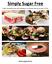 Simply-Sugar-Free-Digital-Copy-Cookbook-Melissa-Hetzler-Burton thumbnail 1