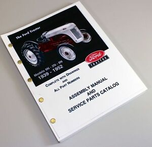 FORD-9N-2N-8N-TRACTOR-ASSEMBLY-PARTS-MANUAL-CATALOG-BOOK-EXPLODED-VIEW-1939-1952