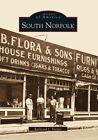 South Norfolk Images of America Virginia Raymond Harper