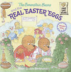 The Berenstain Bears and the Real Easter Eggs by Jan Berenstain, Stan Berenstain (Hardback, 2002)