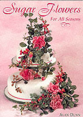 Sugar Flowers for All Seasons-ExLibrary