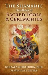 The-Shamanic-Handbook-of-Sacred-Tools-and-Ceremonies-9781785350801-Brand-New