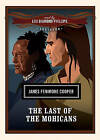 The Last of the Mohicans by James Fenimore Cooper (CD-Audio, 2007)