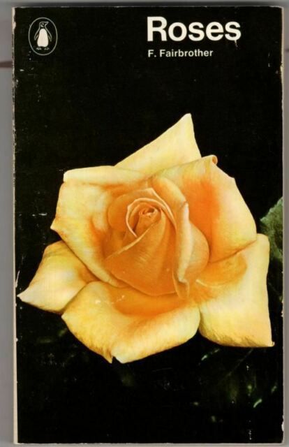 Roses (Penguin handbooks) : F. Fairbrother