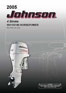 johnson outboard owners manual 2005 4 stroke 90 115 140 hp rh ebay ie 2005 johnson 140 hp 4 stroke manual johnson 140 hp 4 stroke outboard manual