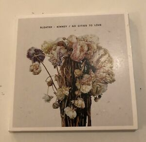 SLEATER KINNEY NO CITIES TO LOVE CD