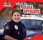 What Do Police Officers Do? by Nick Christopher (Hardback, 2015)