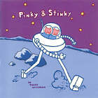 Pinky and Stinky by James Kochalka (Paperback, 2002)