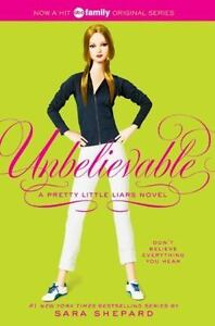 UNBELIEVABLE-by-Sara-Shepard-a-paperback-book-FREE-SHIPPING-Pretty-Little-Liars