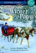 A Stepping Stone Book: Winter Pony by Jean Slaughter Doty (2008, Paperback)