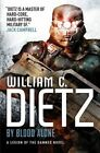 Legion of the Damned: v. 3: By Blood Alone by William C. Dietz (Paperback, 2014)