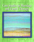 Case Studies in Marriage and Family Therapy by Larry Golden, Amy Driscoll (Hardback, 2003)
