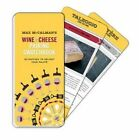 Max McCalman S Wine and Cheese Pairing Swatchbook 50 Pairings to Delight Your P