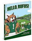 Hello, Rufus! by Naren Aryal (Hardback, 2012)