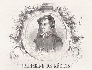 Doux C2569 Catherine De Médicis - Xilografia D'epoca - 1860 Old Engraving Avec Le Meilleur Service