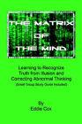 The Matrix of the Mind by Eddie Cox (Paperback / softback, 2006)