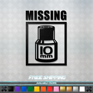 Missing 10mm Socket Vinyl Decal Sticker - Car Window Truck ...