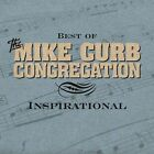 Best of the Mike Curb Congregation: Inspirational by Mike Curb Congregation (CD, Jul-2004, Curb)