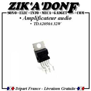 Amplificateur audio TDA2050 TDA2050A 32W Expédié depuis la France