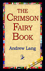 The Crimson Fairy Book by Andrew Lang (Paperback / softback, 2005)