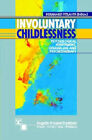 Involuntary Childlessness: Psychological Assessment, Counseling and Therapy by Bernhard Strauss (Paperback, 2001)