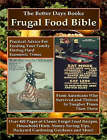 The Better Days Books Frugal Food Bible: Practical Advice for Feeding Your Family During Hard Economic Times From Americans Who Survived and Thrived In Tougher Times Than These by Better Days Books (Paperback, 2008)