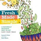 Fresh Made Simple by Lauren Keiper Stein (Hardback, 2015)