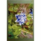 Coal Dust & Memories 9781438927435 by Janet S. Rogers Paperback