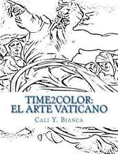 Time2Color Adult Coloring Book: Time2Color: el Arte Vaticano : Un Libro para...