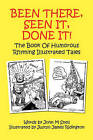 Been There, Seen It, Done It! by John M Snell (Paperback, 2010)