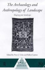 The Archaeology and Anthropology of Landscape: Shaping Your Landscape-ExLibrary