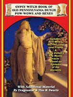 Gypsy Witch Book Of Old Pennsylvania Dutch Pow-wows And Hexes