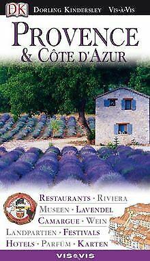 Vis a Vis, Provence & Cote d' Azur: Restaurants, Lavende...   Buch   Zustand gut