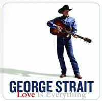 George Strait - Love Is Everything [new Cd] on Sale