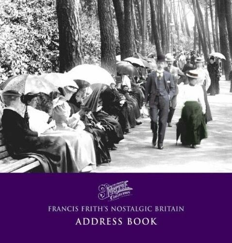 Excellent, Francis Frith's Nostalgic Britain Address Book (Photographic Memories