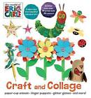 The World of Eric Carle Craft and Collage by Parragon Books Ltd (Paperback / softback, 2016)
